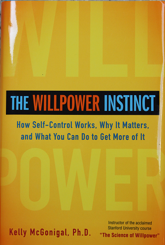 Cover of The Willpower Instinct by Kelly McGonigal PhD