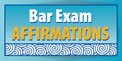 Affirmations for the Bar Exam
