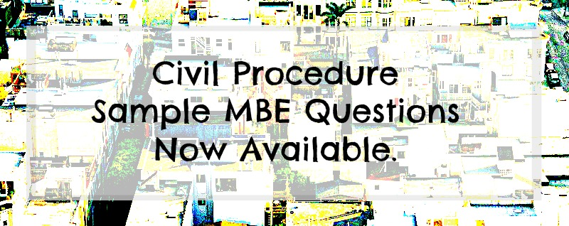 civil procedure practice essay questions Bar exam essay feedback mpt  try out our practice civil procedure jurisdiction  or if you have any additional questions about how to approach.